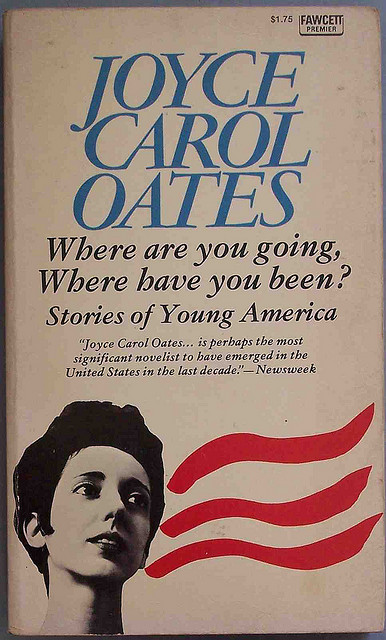 a literary analysis of where are you going where have you been by joyce carol oates Where are you going, where have you been essaysin the short story where are you going, where have you been, by joyce carol oates, many literary devices.